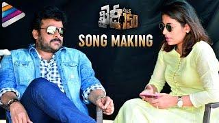 Khaidi No 150 Movie Song Making  Chiranjeevi  Kajal Aggarwal  Ram Charan  VV Vinayak  DSP
