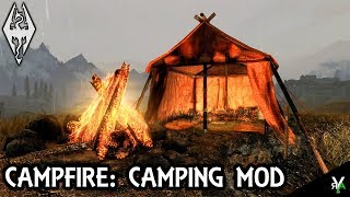 CAMPFIRE- COMPLETE CAMPING SYSTEM: Camping Mod!!- Xbox Modded Skyrim Mod Showcase