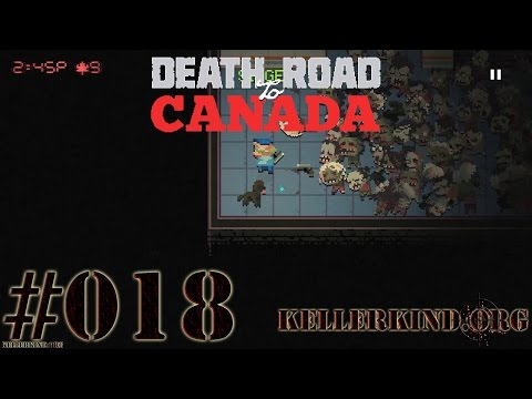 Death Road to Canada #18 – Erm…Mist? ★ We play Death Road to Canada [HD|60FPS]
