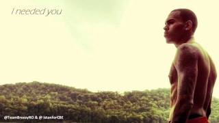 Chris Brown - I Needed You (With Lyrics)