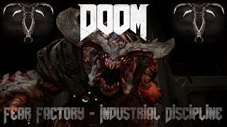 DOOM | Fear Factory - Industrial Discipline