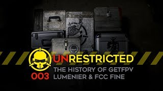 Unrestricted Podcast Ep003 - The History of GetFPV and Lumenier with Tim Nilson