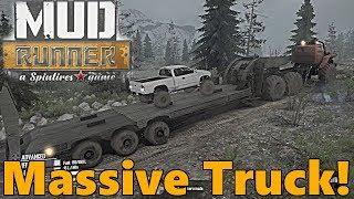 SpinTires Mud Runner: Forest Roads, BIGGEST TRUCK YET!?