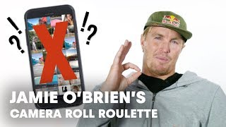 Jamie O'Brien's Phone Is Full Of... | Camera Roll Roulette