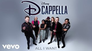 DCappella - All I Want (Audio Only)