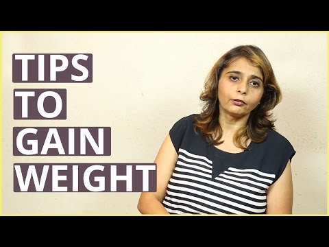9 Best TIPS TO GAIN WEIGHT By Dietitian Jyoti Chabria
