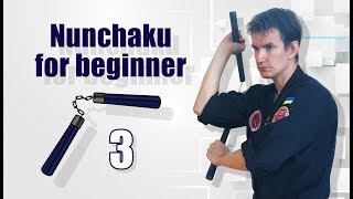 Third lesson NUNCHAKU for BEGINNERS