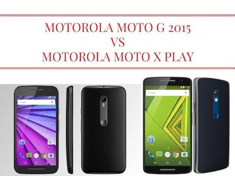 Motorola Moto G 2015 vs Motorola Moto X Play