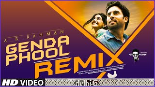 A R Rahman: Genda Phool - REMIX | Delhi 6 | Abhishek Bachchan,Sonam Kapoor | Groovedev - Download this Video in MP3, M4A, WEBM, MP4, 3GP