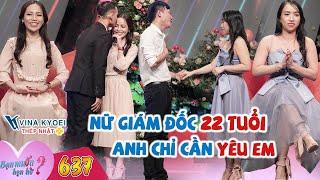 ban-muon-hen-ho-637-full-i-nu-giam-doc-22-tuoi-tai-san-khung-chi-noi-mot-cau-lam-chang-trai-ne-phuc
