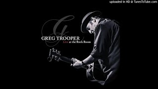 Greg Trooper - Don't let it go to waste