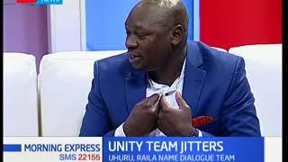 Why Uhuru-Raila unity team is causing jitters among Kenyans