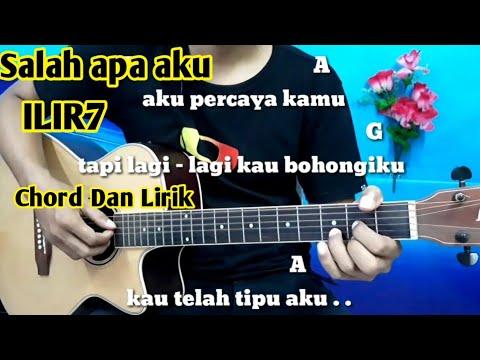 Download Kunci Gitar Lagu Apa Salahku Ilir7 Mp3 dan Mp4