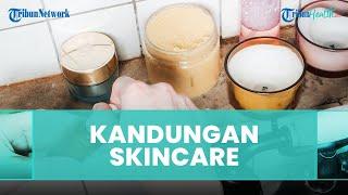 Kandungan Skincare Seperti Apa yang Cocok Untuk Mengatasi Kulit Berminyak ?