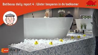 Batibouw report 4: Water besparen in de badkamer
