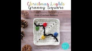 Christmas Lights Granny Square Crochet Tutorial - CHRISTMAS GRANNY AFGHAN