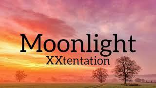 XXXtentacion - Moonlight(lyrics)