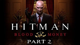 Hitman: Blood Money - Enhanced Edition - Part 2 - When Push Comes To Shove