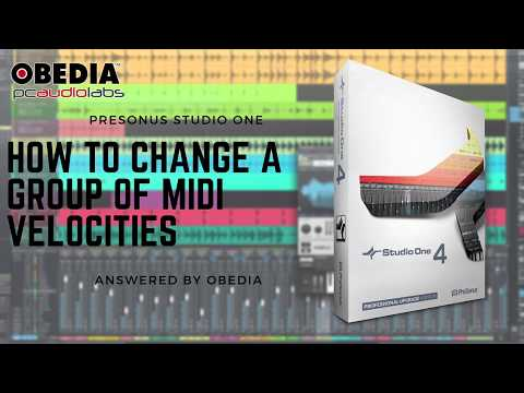 Get Started with Studio One: How to change a group of MIDI velocities
