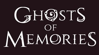 Ghosts Of Memories iOS/Android