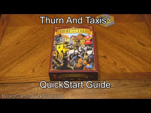 Thurn and Taxis Quick Start