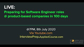LIVE: Preparing for Software Engineer roles @ product-based companies sin 100 days