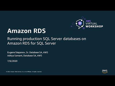 Running Production SQL Server Databases on Amazon RDS for SQL Server - AWS Virtual Workshop