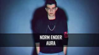 Norm Ender - YAREM / AURA 2017