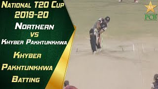 Khyber Pakhtunkhwa Batting Highlights | Northern v Khyber Pakhtunkhwa | 12th Match| National T20 Cup