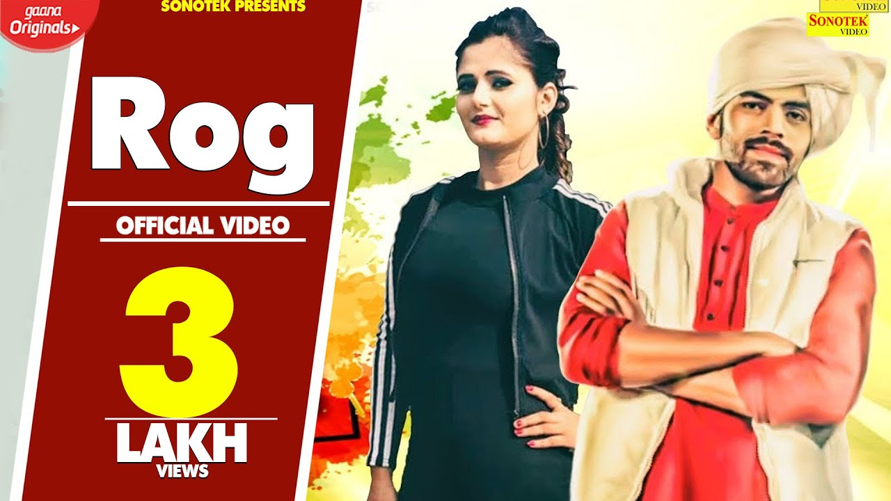 Anjali Raghav   Masoom Sharma   Rog   Kapil Dagar   Latest Haryanvi Songs Haryanavi 2019   Sonotek Video,Mp3 Free Download