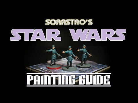 Sorastro's Star Wars Imperial Assault Painting Guide Ep.5: Imperial Officers
