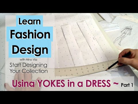 Learn Pattern Making Online ~ Working With Yokes, PART 1 ~ Study Fashion Design Online!