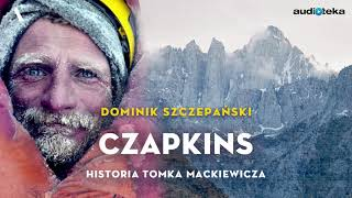 """Czapkins. Historia Tomka Mackiewicza"" | audiobook"