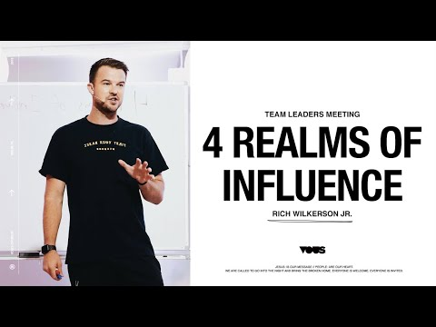 Rich Wilkerson Jr. — Team Leaders Meeting: 4 Realms Of Influence