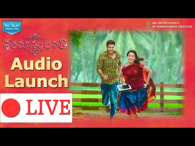 Shatamanam Bhavati Audio Launch Live | Sharwanand, Anupama