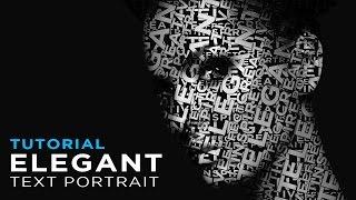 כיצד ליצור דיוקן של טקסט (אלגנטי) - How to Create an Elegant Text Portrait