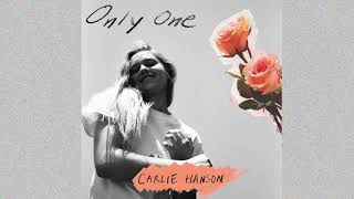Carlie Hanson   Only One (Audio)