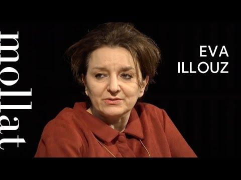 """Eva Illouz, """"Happycratie"""" et """"Les marchandises émotionnelles"""""""