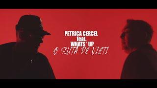 Petrica Cercel & What`s UP - 100 de vieti | oficial video 2020