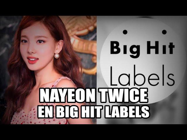 Alerta Nayeon Twice En Bighit Labels