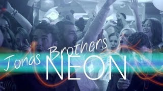 Jonas Brothers - Neon (Video)