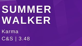 Summer Walker Karma (C&S)