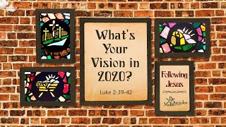 What's Your Vision in 2020?