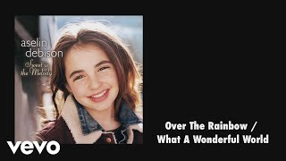 Aselin Debison - Over the Rainbow / What a Wonderful World (Audio)