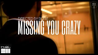▷ Download Missin You Crazy Mp3 song ➜ Mp3 Direct