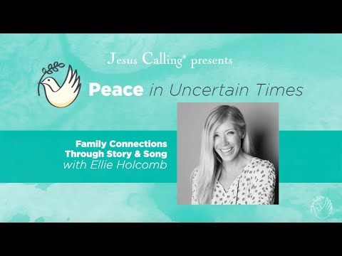 Family Connections with Ellie Holcomb