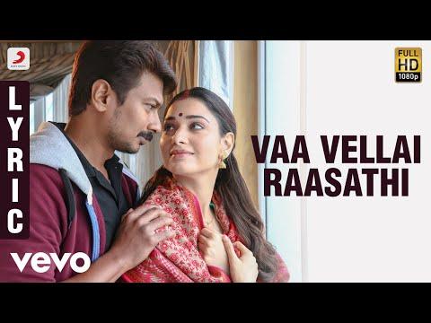 Vaa Vellai Raasathi