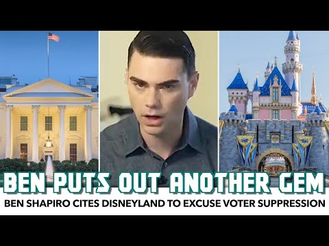 Ben Shapiro Uses Disneyland To Excuse Voter Suppression
