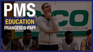 PMS Education – Lezione 2: Francesco Papi