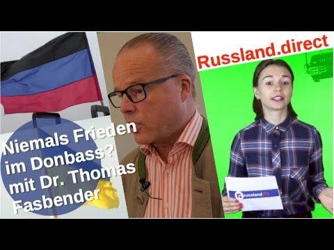 Niemals Frieden im Donbass? Mit Dr. Thomas Fasbender [Video]
